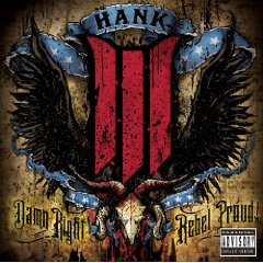 hank-iii-rebel-proud