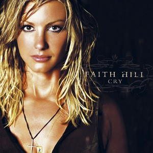 114 Faith Hill Cry