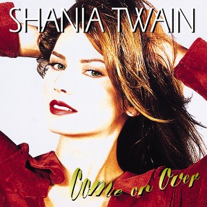 99 Shania Come On Over