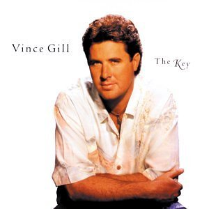 Vince Gill The Key