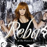 Reba McEntire All the Women I Am
