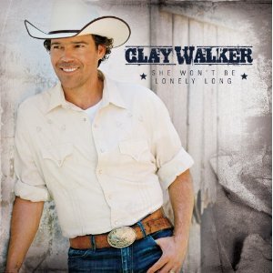 Clay Walker She Won't Be Lonely Long