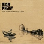 Noam Pikelny Beat the Devil and Carry a Rail