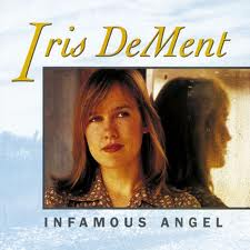 Iris Dement Infamous Angel