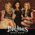 Pistol-Annies-hush-hush