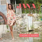 Jana Kramer I Hope it Rains