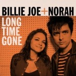 Billie Joe + Norah Long Time Gone