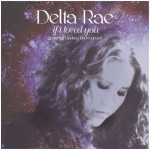 Delta Rae Lindsey Buckingham If I Loved You