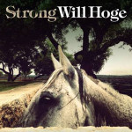 Will Hoge Strong