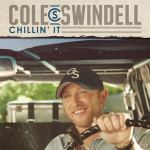 Cole Swindell Chillin' It
