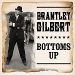 Brantley Gilbert Bottoms Up