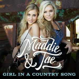 """Single Review: Maddie & Tae, """"Girl in a Country Song"""""""