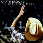 Garth Brooks People Loving People