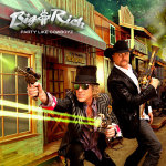 Big and Rich Party-Like-Cowboyz