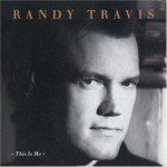 Randy Travis This is Me