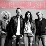 Little Big Town Girl Crush