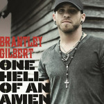 Brantley Gilbert One Hell of an Amen