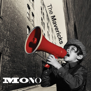 The Mavericks Mono