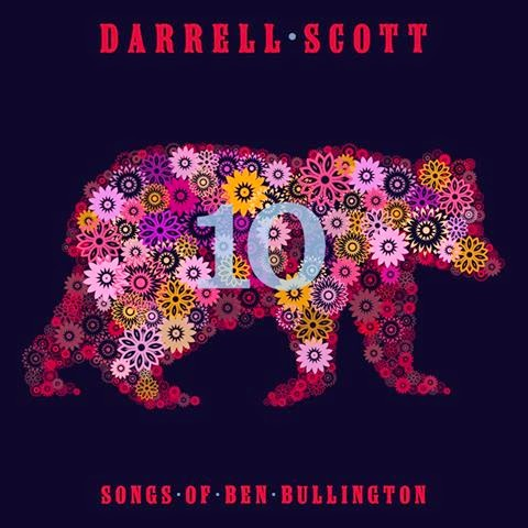 Darrell Scott Ten Songs of Ben Bullington
