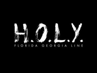Florida Georgia Line HOLY