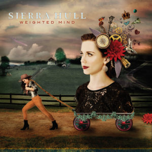 Sierra Hull Weighted Mind